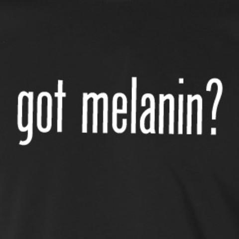 got-melanin
