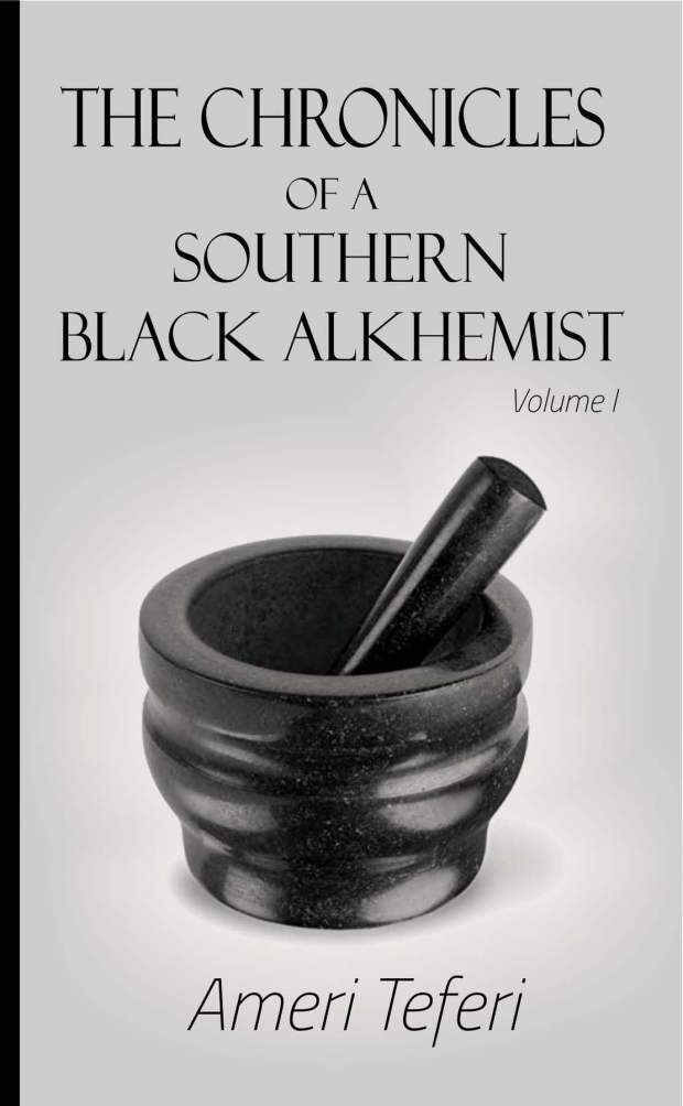 The Chronicles of a Southern Black Alkhmeist front cover.jpg